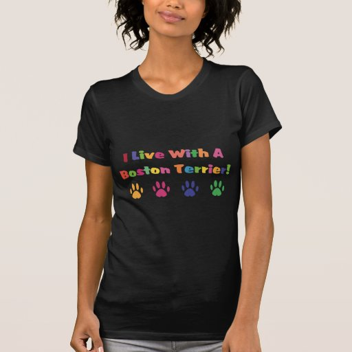 Vivo con una Boston Terrier T Shirts