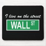 """""""Vivo en la calle Wall Street"""" Mousepad oscuro"""