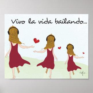 Vivo la vida bailando poster