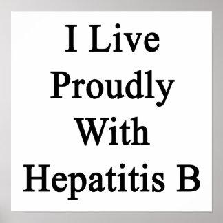 Vivo orgulloso con Hepatitisi B Impresiones