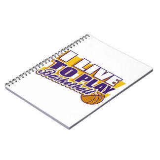 Vivo para jugar a baloncesto libro de apuntes con espiral