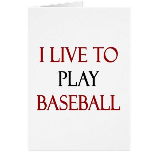 Vivo para jugar a béisbol tarjeta pequeña