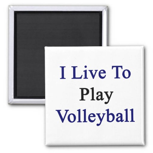 Vivo para jugar a voleibol iman de frigorífico