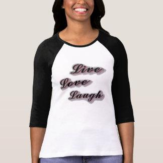 Vivo para mujer, amor, camiseta de la risa playeras