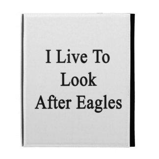 Vivo para ocuparme a Eagles