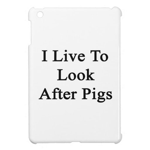 Vivo para ocuparme cerdos