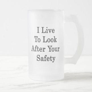 Vivo para ocuparme su seguridad taza cristal mate