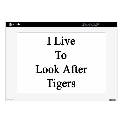 Vivo para ocuparme tigres portátil calcomanía