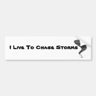 Vivo para perseguir las tormentas - pegatina para pegatina para auto