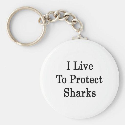 Vivo para proteger tiburones llavero personalizado