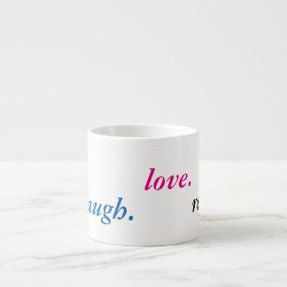 vivo. risa. amor. repetición taza espresso