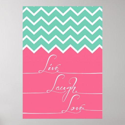 vivo, risa, amor/rosa y galón del verde poster