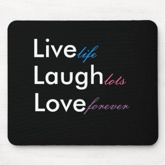 Vivo, risa, amor, vida, porciones, para siempre tapetes de raton