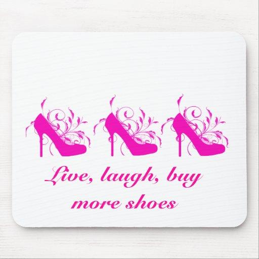Vivo, risa, compre más zapatos Mousepad Alfombrilla De Ratones