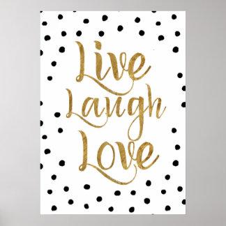 Vivo, risa, oro del amor y poster decorativo de póster
