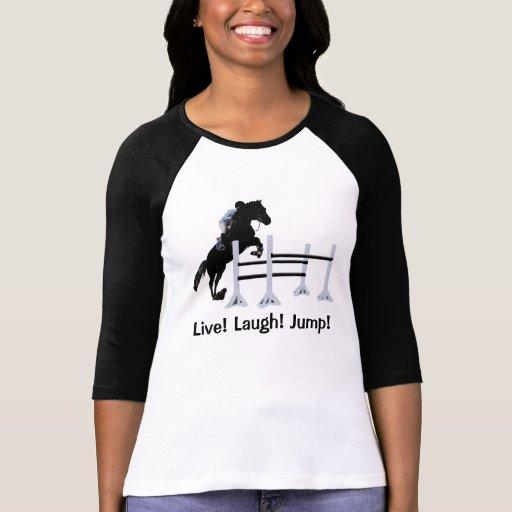 ¡Vivo! ¡Risa! ¡Salto! Puente del caballo Playera