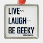 Vivo, risa, sea (2) Geeky Ornatos