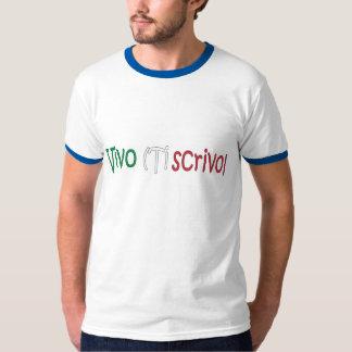 Vivo (Ti scrivo) T-Shirt