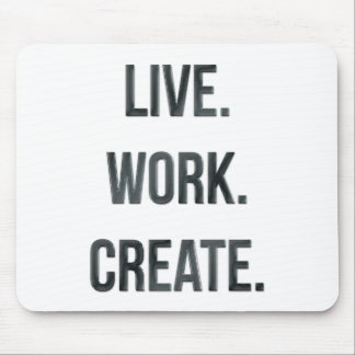 Vivo. Trabajo. Cree Alfombrillas De Ratón