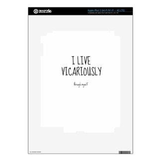 Vivo vicariously.jpg iPad 3 skins