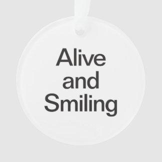 vivo y sonrisa