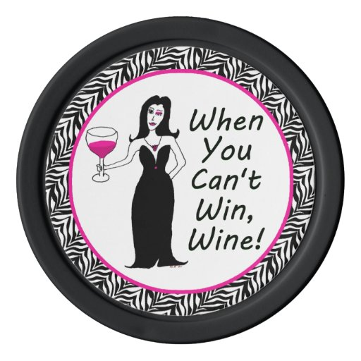 Vixen del vino cuando usted no puede ganar, Wine Juego De Fichas De Póquer