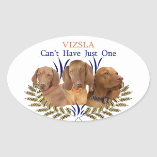 Vizsla Can't Have Just One Products Oval Sticker