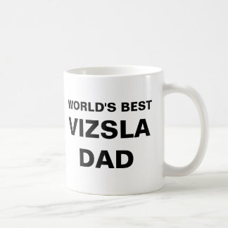 Vizsla Dad Worlds Best Coffee Mug
