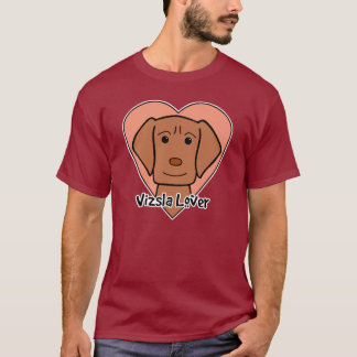 Vizsla Lover T-Shirt