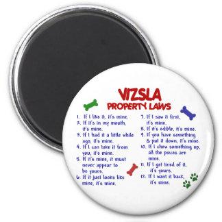 VIZSLA Property Laws 2 2 Inch Round Magnet