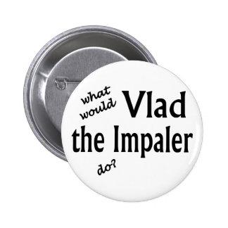 Vlad el Impaler Pins