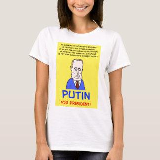 Vladimir Putin for President T-Shirt