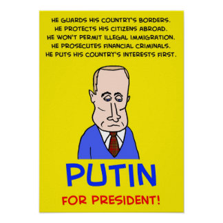 ¡Vladimir Putin para el presidente! Póster