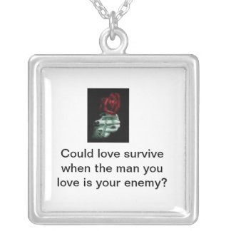 vlp, Could love survive when the man you love i... Square Pendant Necklace
