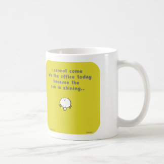 VM8648 cannot office sun shining today Coffee Mug