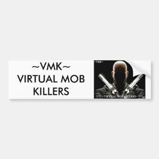 VMK LOGO, ~VMK~ VIRTUAL MOB KILLERS BUMPER STICKER