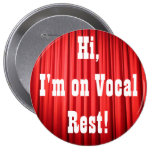 Vocal Rest Button