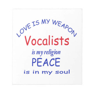 Vocalists is my religion notepads