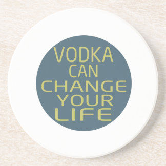 Vodka Can Change Your Life Beverage Coasters
