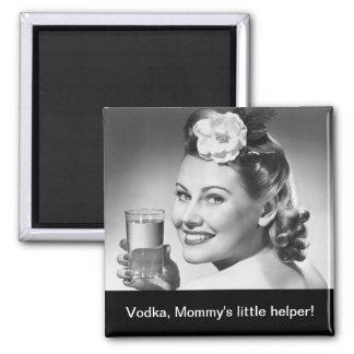 ¡Vodka, el pequeño ayudante de la mamá! Imán Cuadrado