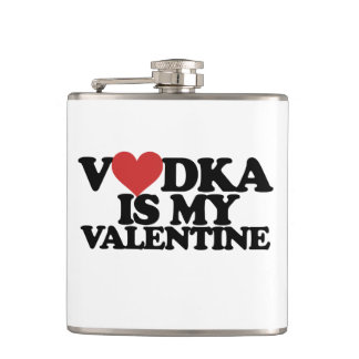 Vodka is my Valentine Hip Flask