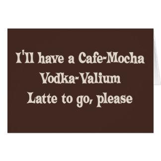 Vodka-Valium Latte de la Café-Moca Tarjetón