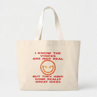 Voices Aren't Real But They Have Great Ideas Jumbo Tote Bag
