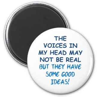 Voices in My Head Magnet