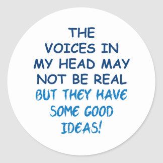 Voices in My Head Round Sticker