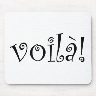 Voila Mouse Pad