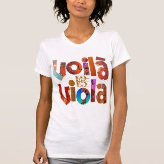 Voila Viola Colorful French Sentiment Letter Cutouts T-Shirt