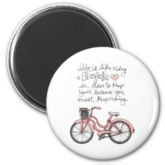 vol25 life is like riding a bicycle 2 inch round magnet