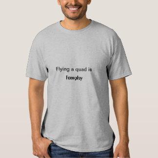 Volar un patio es fourplay. camisas