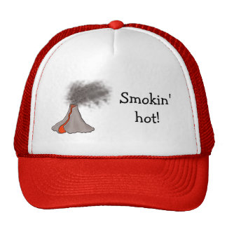 "Volcano hat design with ""Smokin' hot!"" slogan"